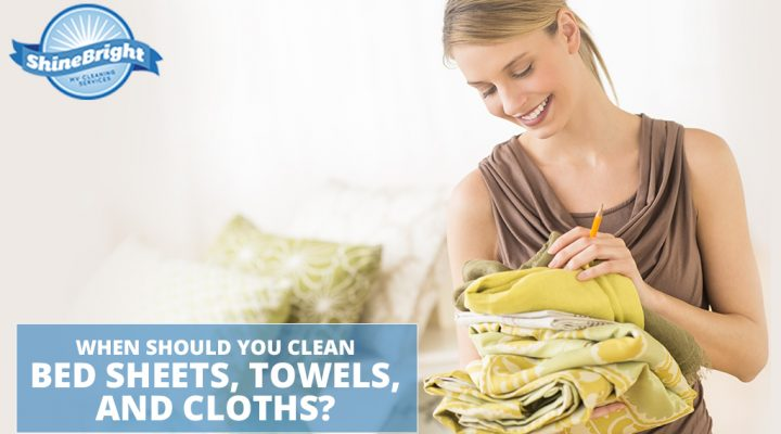 When Should You Clean Bed Sheets, Towels, and Cloths?